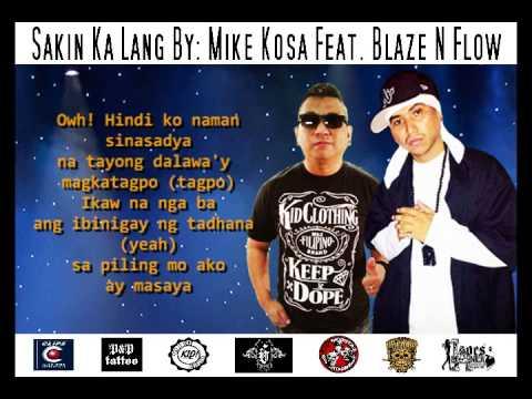 Sakin Ka Lang (lyrics Video) - Mike Kosa Feat. Blaze N Flow video