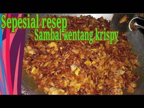 Resep sambal kentang krispy bumbu komplit(full) cara membuat sampae selesae