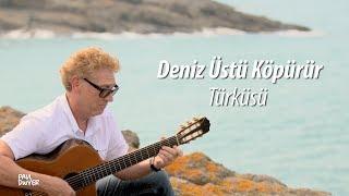 DENİZ ÜSTÜ KÖPÜRÜR - Paul Dwyer
