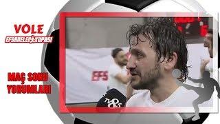 Vole Efsaneler Kupası | Celil Sağır ve Mustafa Kocabey Maçı Değerlendirdi