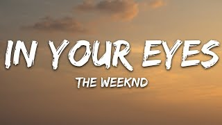 The Weeknd - In Your Eyes Lyrics