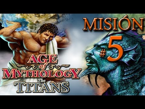 Age of Mythology The Titans - Misión 5: