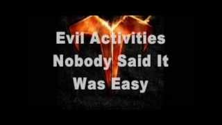 Watch Evil Activities Nobody Said It Was Easy video