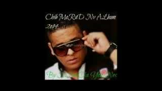 Cheb MouRad    2o14 Way way By Ninoscka Younes