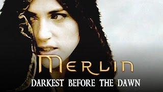 MERLIN ≈ ✦It's always Darkest before the Dawn [Morgana]