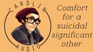 ASMR Roleplay: Comfort for a suicidal significant other [Trigger warning: Depression/Suicide]