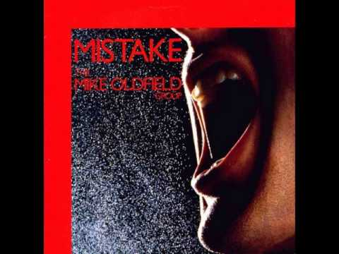Mike Oldfield - Mistake