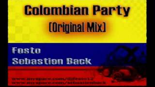 FESTO & SEBASTIEN BACK  - COLOMBIAN PARTY. ORIGINAL MIX