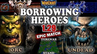Grubby | Warcraft 3 The Frozen Throne | 1.29 PTR | ORC v UD - Borrowing Heroes - Terenas Stand