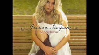 Watch Jessica Simpson Do You Know video