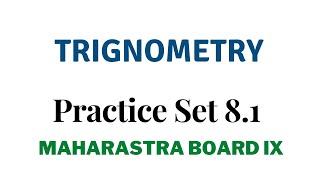 SSC Class 9 | Geometry | Trigonometry | Practice Set 8.1