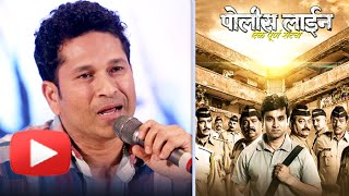 The God of Cricket Sachin Tendulkar Speaks in Marathi About Movie Police Line | Santosh Juvekar