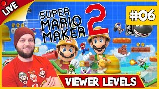 🔴 Super Mario Maker 2 - Viewer Levels, Endless Mode & Some Multiplayer! - LIVE STREAM [#06]