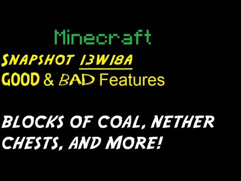 Minecraft Snapshot 13w18a Review - Blocks of Coal. Nether Chests. and more!
