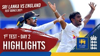 Day 2 Highlights | Sri Lanka v England 2021 | 1st Test at Galle