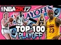 TOP 100 PLAYOFF PERFORMERS OF ALL TIME! NBA 2K17 SQUAD BUILDER -
