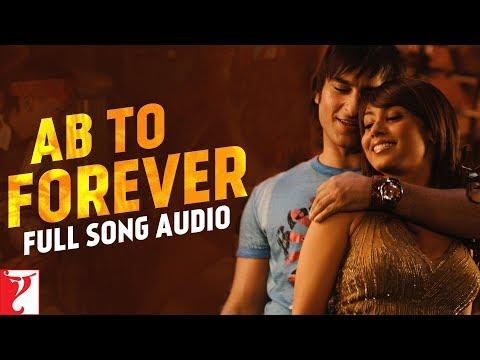 Ab To Forever - Full Song Audio | Ta Ra Rum Pum | KK | Shreya | Vishal | Vishal & Shekhar