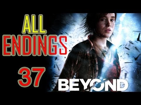 Beyond Two Souls All endings Beyond Two Souls Ending