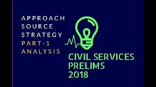 UPSC Civil Services Prelims 2018 Analysis [Part-1]: UPSC CSE Prelims Current Affairs | PYQ  Strategy