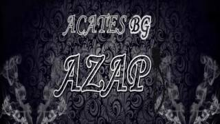 Acates BG - Azap v ( Prod.By.Zeit Offical )