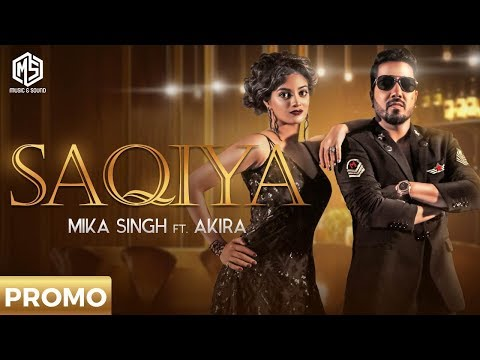 SAQIYA | Official Promo | Mika Singh | Akira | Music & Sound | Releasing On 16th July