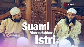Konsultasi Syariah: Suami Merendahkah Istri - Ustadz Syafiq Reza Basalamah