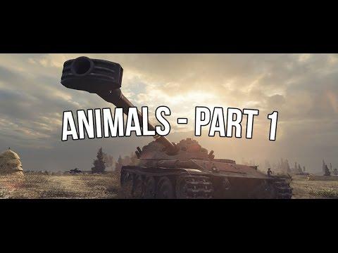 World of Tanks | The Animals (Part I)