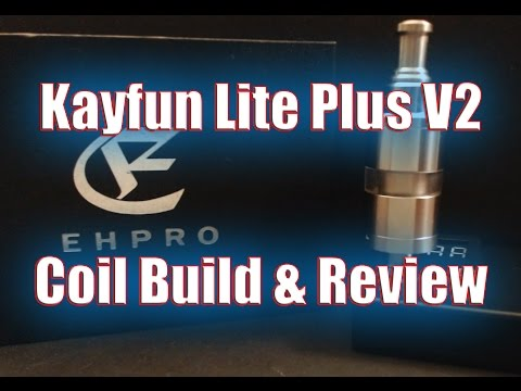 EHPRO Kayfun Lite Plus V2 Coil Build and Review   VAPEFOG