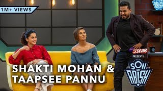 Son Of Abish feat. Taapsee Pannu & Shakti Mohan