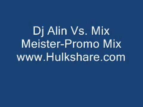 Dj Alin Vs  Mix Meister Promo Mix www Hulkshare com