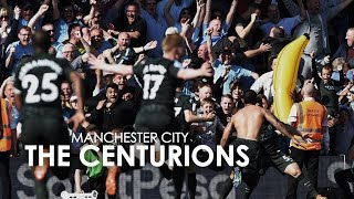 Manchester City | The Centurions ?