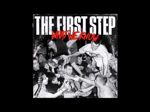 The First Step - What We Know (Full Album - 2006)