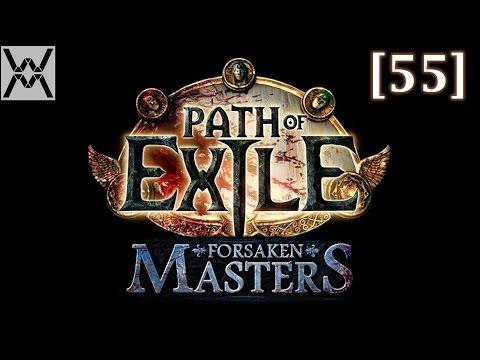 Path of Exile - прохождение/гайд [55] - Forsaken Masters.