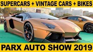 Parx Auto Show 2019 | Supercars In Mumbai | Vintage Cars In Mumbai