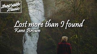 Download Lagu Kane Brown Ft. Lainey Edwards - Lost More Than I Found (Lyrics) Gratis STAFABAND