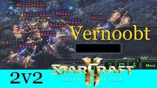 Vernoobt - Starcraft 2: Legacy of the Void 2v2 [Deutsch | German]