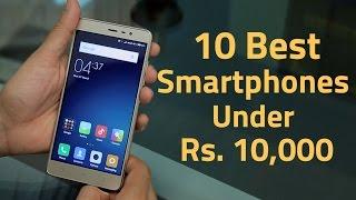 10 Best Smartphones Under Rs. 10,000 (May 2016)