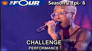 "Leah Jenea sings ""Call Out My Name"" Stunning Challenge Performance The Four Season 2 Ep. 6 S2E6"