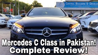 2017 Mercedes C Class Review in PAKISTAN! *Urdu/Hindi Exclusive*