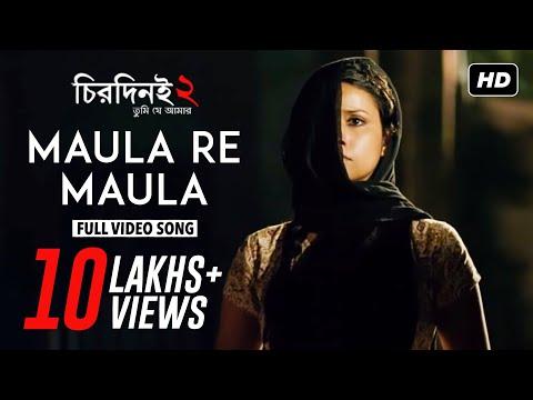 Maula Re Maula | Chirodini Tumi Je Amar 2 | Arjun Chakraborty | Zubeen Garg | 2014 video