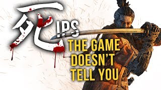 Sekiro: Shadows Die Twice - 10 Things The Game DOESN'T Tell You