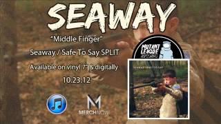 Watch Seaway Middle Finger video