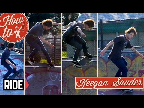 How-To Skateboarding: Crooked Grind to Fakie with Keegan Sauder