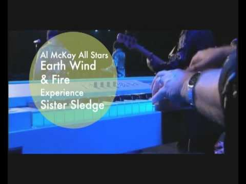 Friday 27 May : Al McKay All Stars Earth Wind&Fire, Sister Sledge