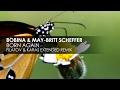 Bobina May Britt Scheffer Born Again Filatov Karas Extended Remix mp3