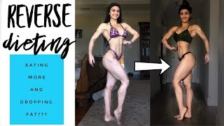 REVERSE DIETING Post Competition | Why You Should Reverse