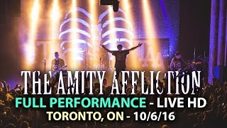 The Amity Affliction - FULL SET LIVE [HD] - This Could Be Heartbreak Tour (Toronto, ON 10/06/16)