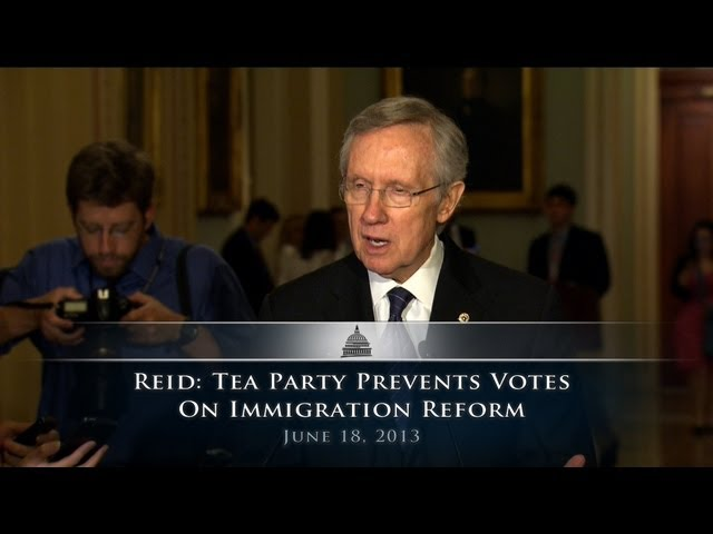 Reid: Tea Party Prevents Votes on Immigration Reform