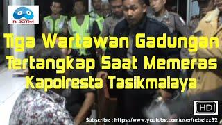 Tiga Wartawan Gadungan Tertangkap Saat Memeras Kapolresta Ta...