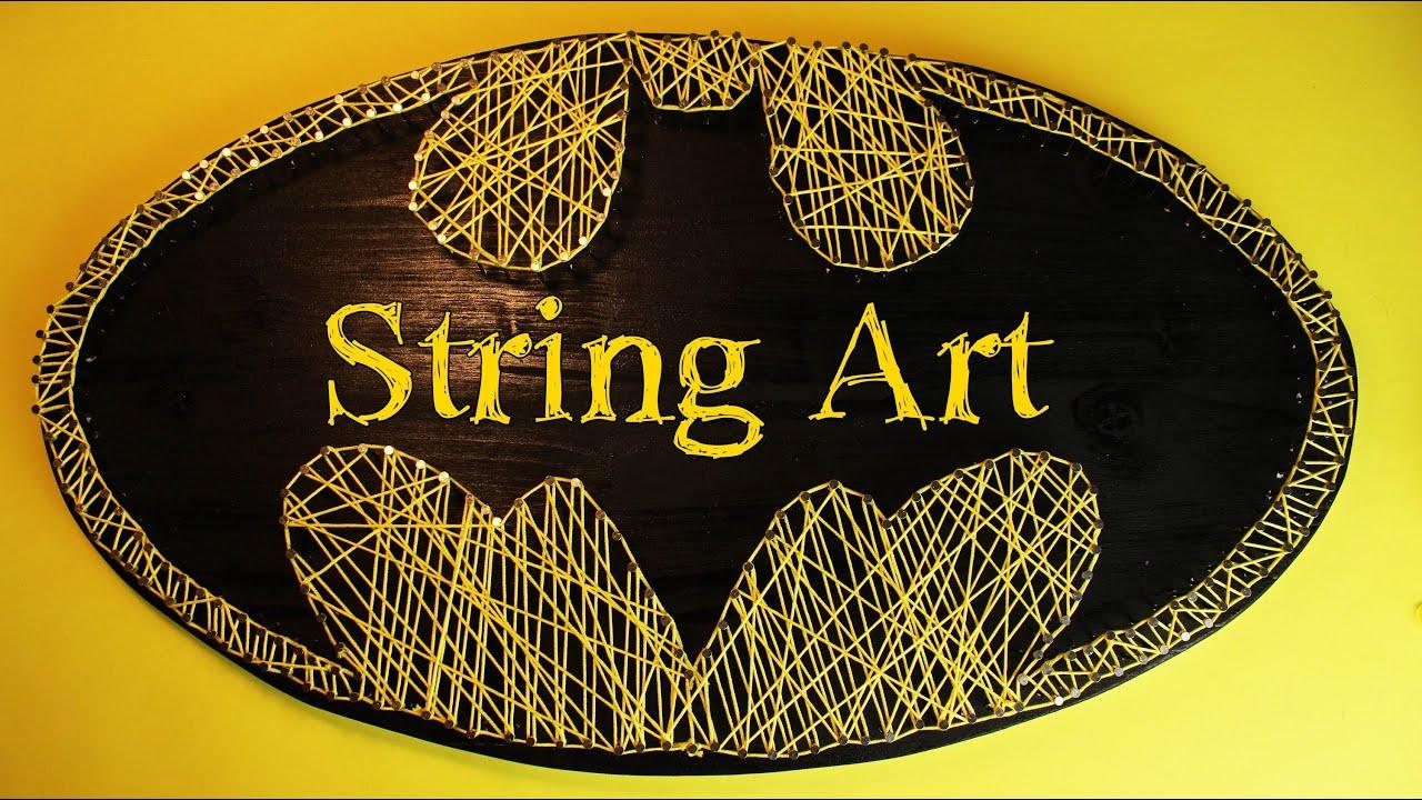 Fadenbild Batman (String Art) - YouTube